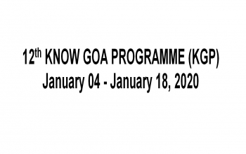 12th Know Goa Programme (KGP) - 4th to 18th January, 2020